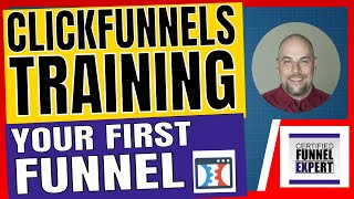 ClickFunnels Training - The First Funnel You Should Build