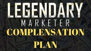 LEGENDARY MARKETER COMPENSATION PLAN 2019